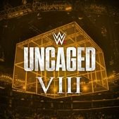 Саундтреки WWE: Uncaged VIII / OST WWE: Uncaged VIII