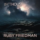 Саундтреки The Hit House Featuring Ruby Friedman / OST The Hit House Featuring Ruby Friedman